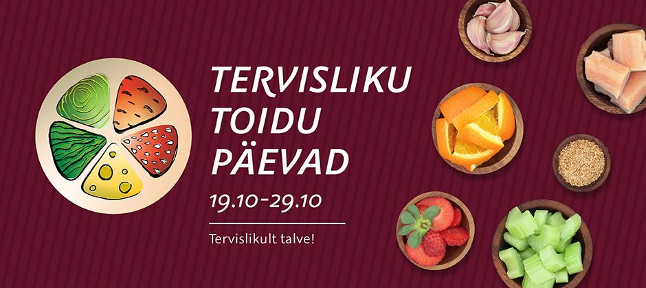 Tervisliku toidu päevad 19.10-29.10