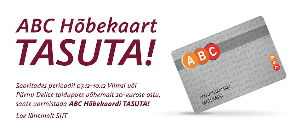 ABC Hõbekaart 07.12-10.12 vähemalt 20-eurose ostuga tasuta!